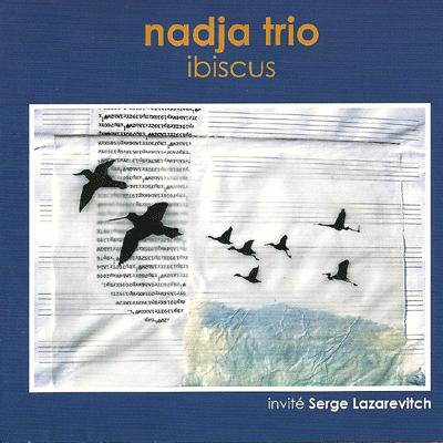 """Jaquette CD Nadja Trio """"Ibiscus"""""""